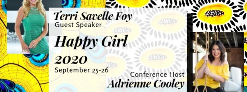 Happy Girl 2020 featuring Terri Savelle Foy & Adrienne Cooley