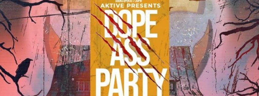 Aktive Presents : Dope A** Halloween Party