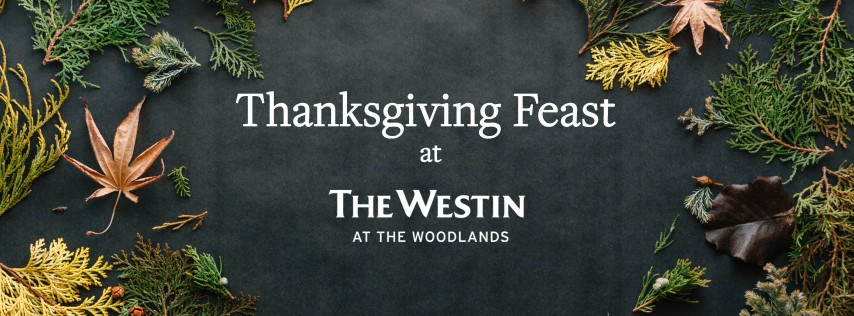 Thanksgiving Feast at The Westin