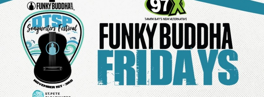 Join Sam for Funky Buddha Fridays