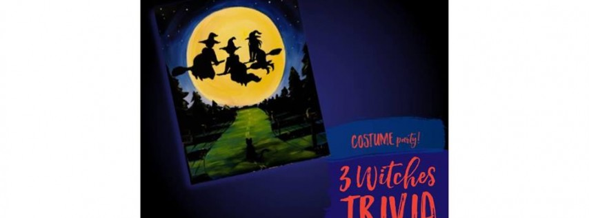 BYOB Paint and Sip: 3 Witches Trivia & Costume Contest