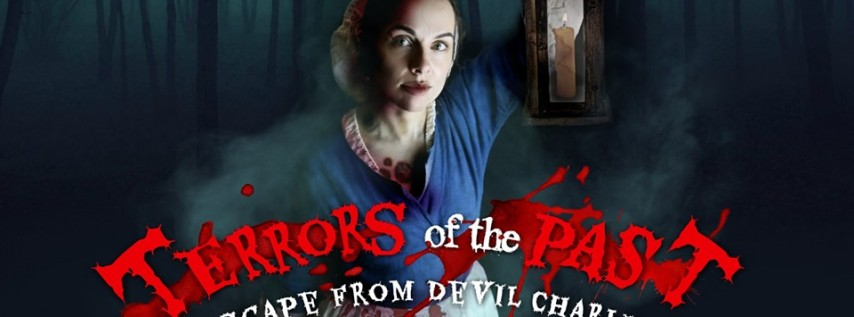 Terrors of the Past: Escape from Devil Charlie