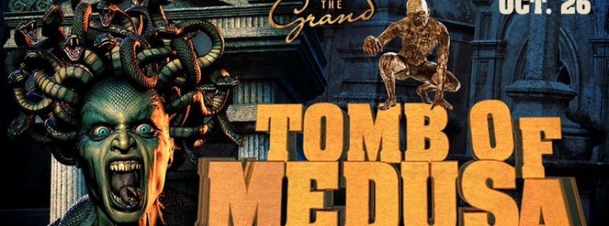 Tomb of Medusa Halloween 2019 at The Grand Nightclub