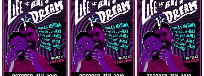 LIFE IS BUT A DREAM (HALLOWEEN EDITION)