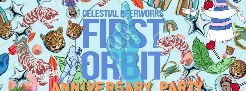 Celestial Beerworks 1st Orbit Anniversary Party