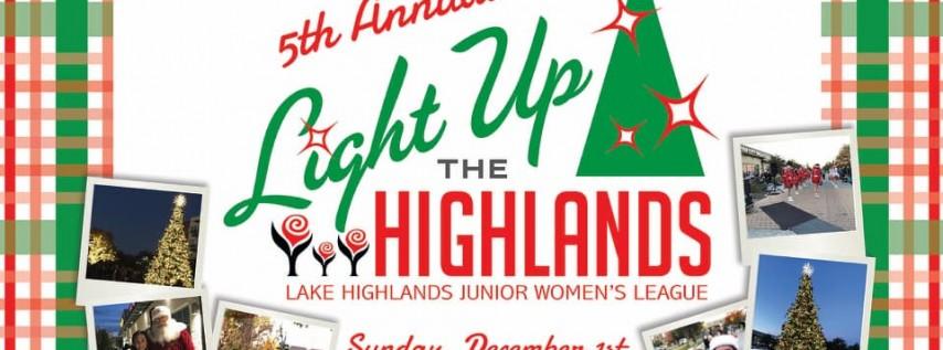 Light Up the Highlands