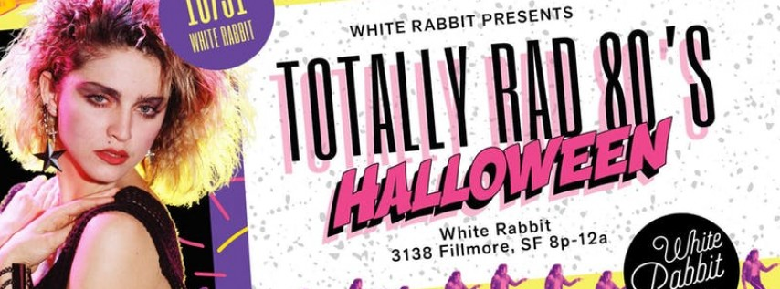 Totally Rad 80's Halloween Party