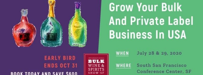 2020 International Bulk Wine and Spirits Show - Exhibitor Registration (San...