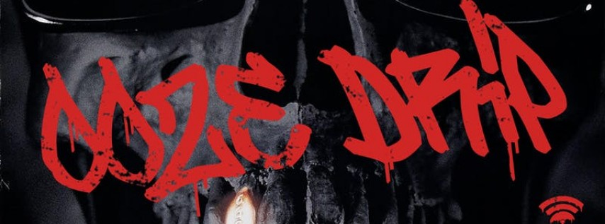 OoZE DRiP (FREE w/ RSVP)- HALLOWEEN RAP PARTY