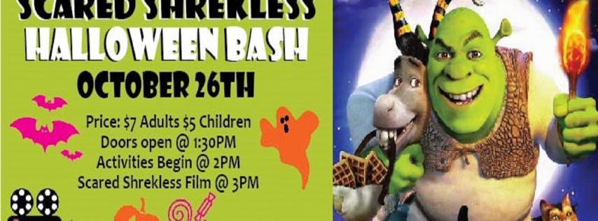 Scared Shrekless- Halloween Bash
