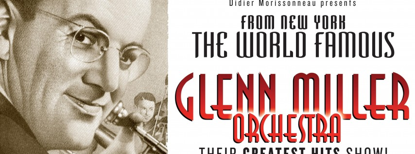 THE GLENN MILLER ORCHESTRA