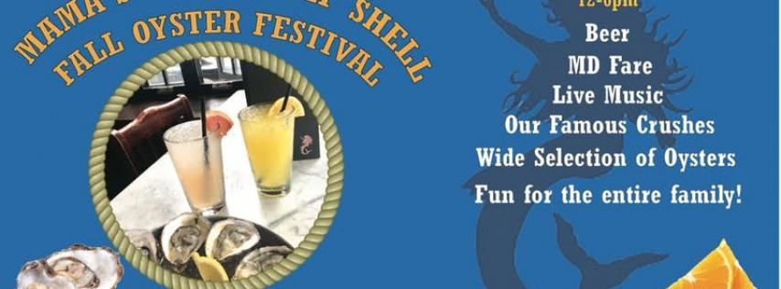 Mama's Fall Oyster Festival