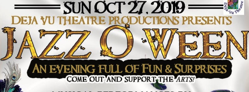 Jazz O' Ween presented by Deja Vu Theatre Productions
