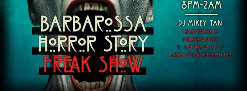 Free Halloween Night Event - Barbarossa's Horror Story: Freak-Show