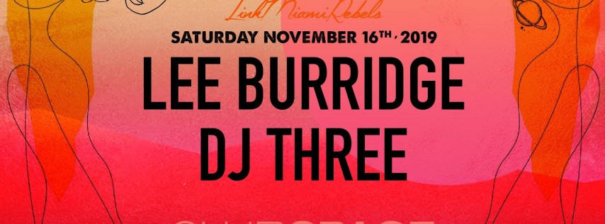 Lee Burridge & DJ Three