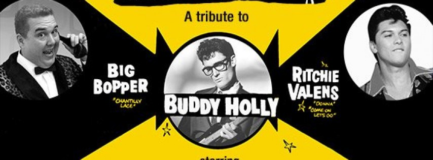 A Tribute to Buddy Holly, Big Bopper and Ritchie Valens