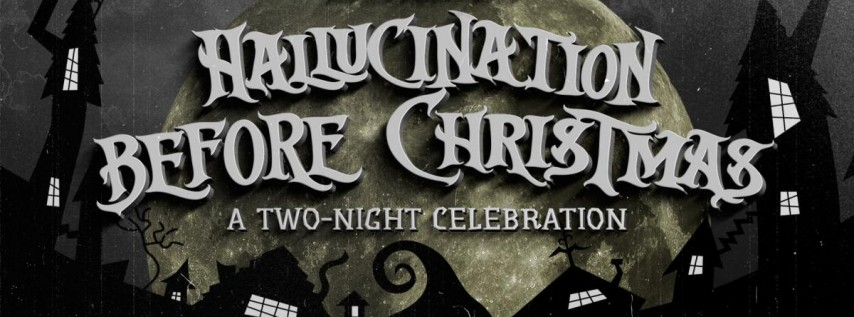 25th Annual Hallucination Before Christmas