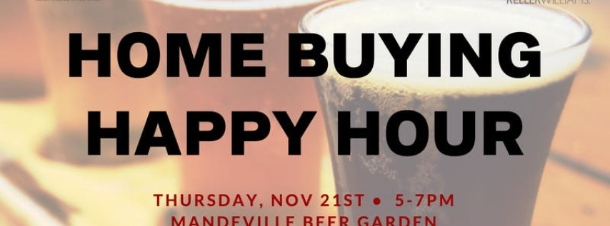 Home Buying Happy Hour!