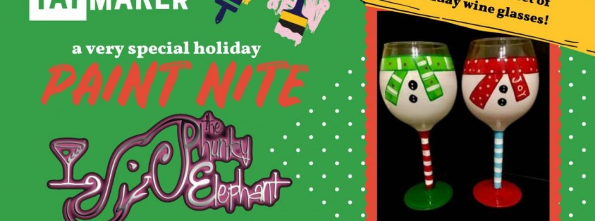 Holiday Wine Glass Paint Nite at The Phunky Elephant 21+
