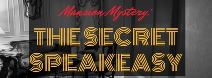 Mansion Mystery: The Secret Speakeasy