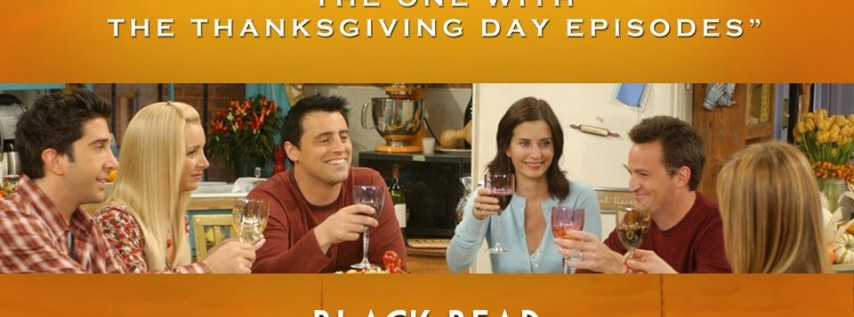 Friends Trivia 'The One with the Thanksgiving Episodes'