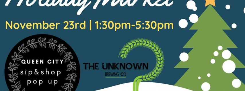 QC Holiday Market at Unknown Brewing