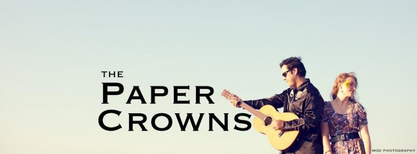 Live Music: The Paper Crowns