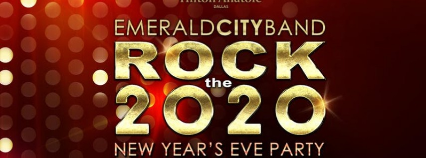 Emerald City Rock the 2020 New Years Eve at Hilton Anatole Dallas