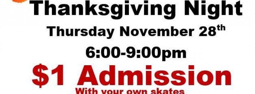 Skate Your Turkey Off Thanksgiving Night!
