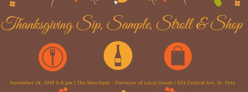 Thanksgiving Sip, Sample, Stroll, & Shop Event!