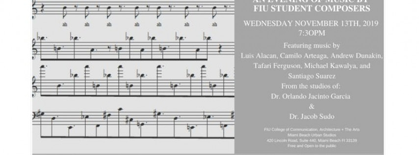 An Evening of Music: FIU Student Composers