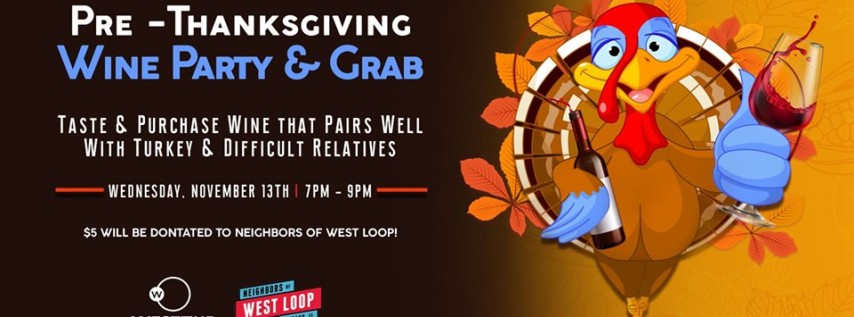 Pre-Thanksgiving Wine Party & Grab