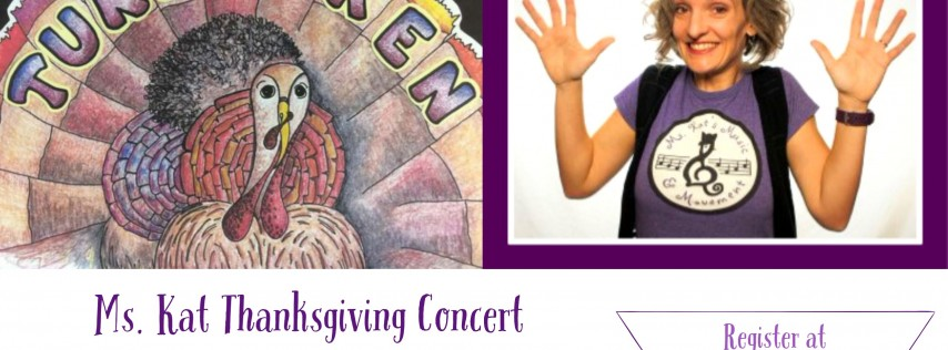 Thanksgiving Concert with Ms. Kat