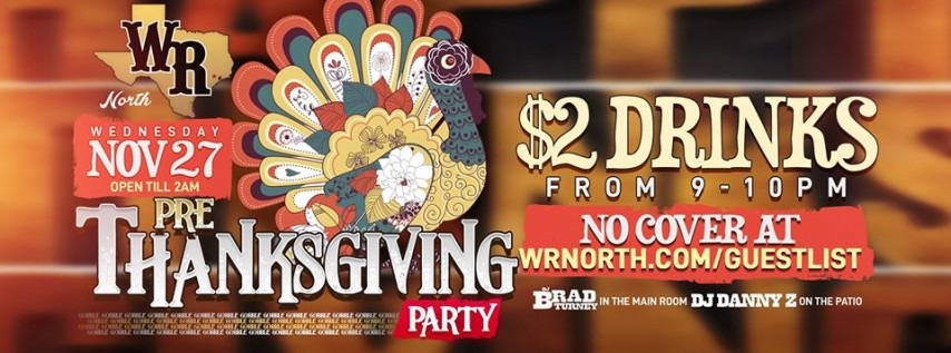 Wednesday - Pre Thanksgiving Party