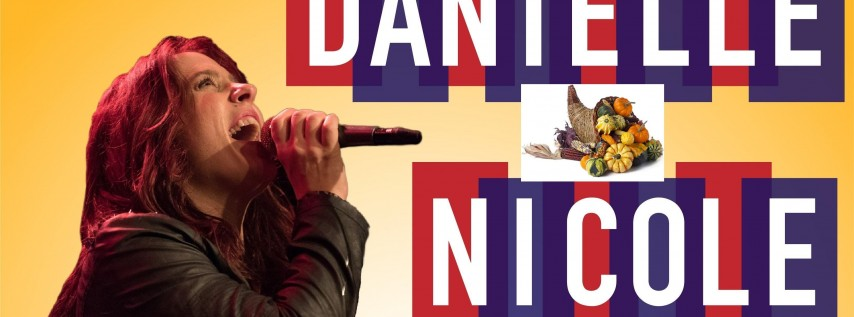 Danielle Nicole's Annual Thanksgiving show
