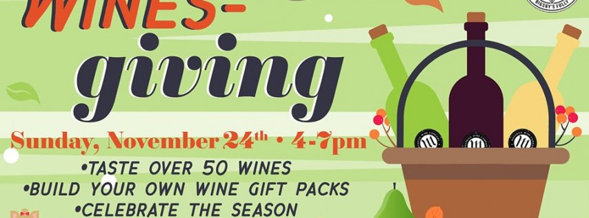 Wines-Giving at Bigsby's Folly