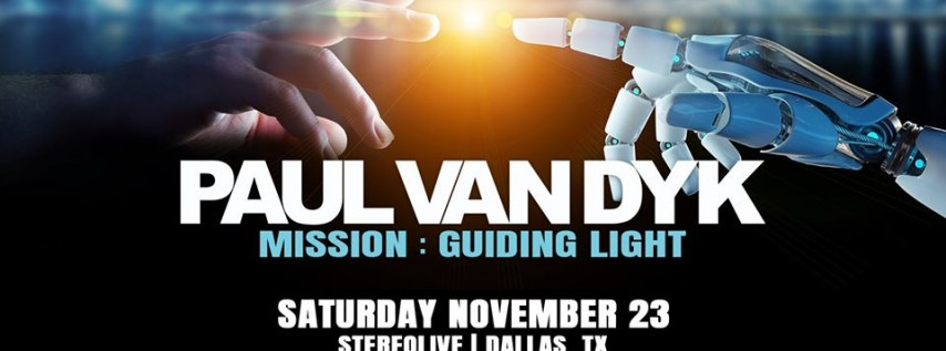 Paul van Dyk in Dallas | Mission Guiding Light Tour