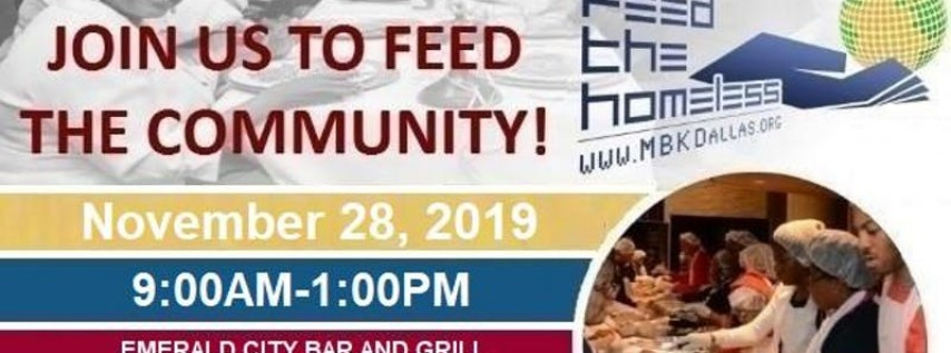 MBK Dallas: Feed The Homeless Thanksgiving Drive