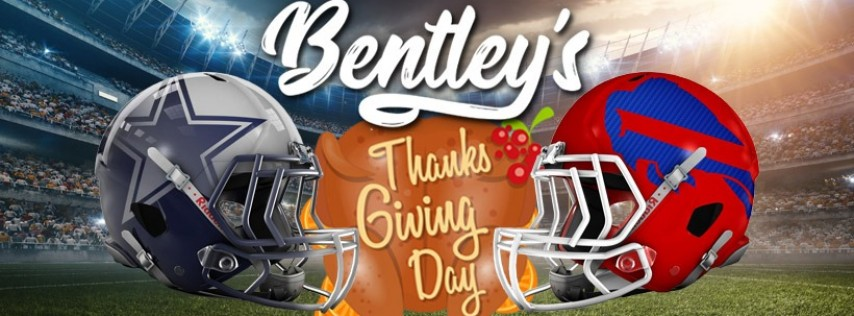 Bentley's Thanksgiving NFL watch party Cowboys vs Bills!