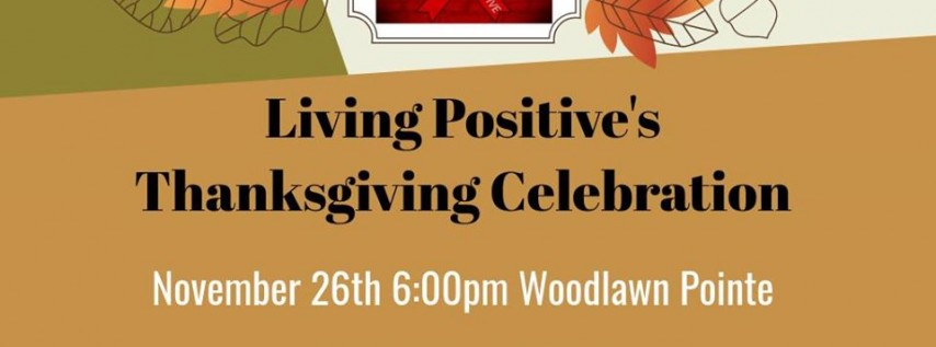 Living Positive's Thanksgiving Celebration