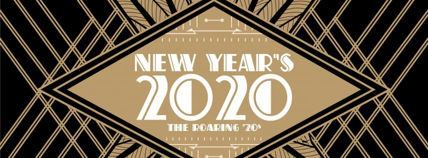 The Roaring '20s: New Year's Eve 2020