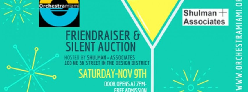 Orchestra Miami's Fall 'Friendraiser' & Silent Auction