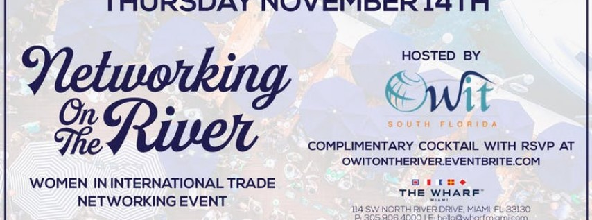 Networking On The River for Women in International Trade with OWIT