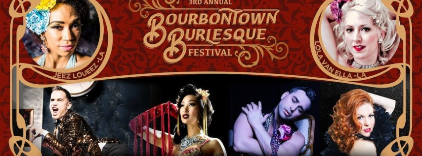 3rd Annual Bourbontown Burlesque Festival