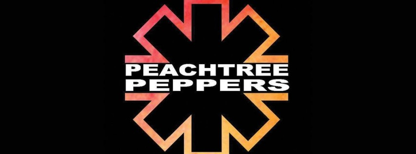 Peachtree Peppers w/ House of Thomas and Flannel Nation