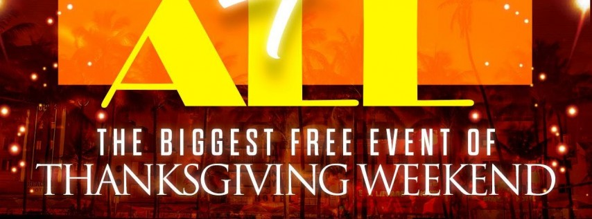 FREE 4 ALL' - THE BIGGEST FREE EVENT OF THANKSGIVING WEEKEND!