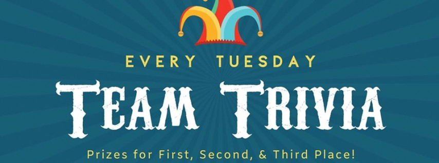 Team Trivia Every Tuesday!
