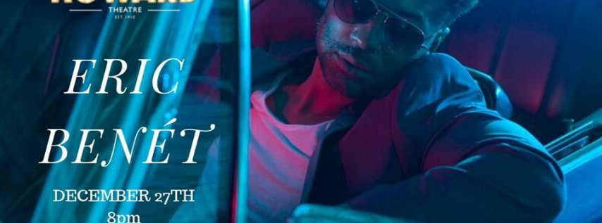 Eric Benet at The Howard Theatre