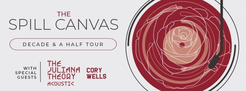 The Spill Canvas w/ The Juliana Theory, Cory Wells