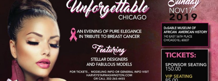 UNFORGETTABLE FASHION EVENT A TRIBUTE TO BREAST CANCER NOVEMBER 17TH